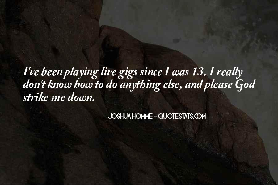 Quotes About Gigs #253999
