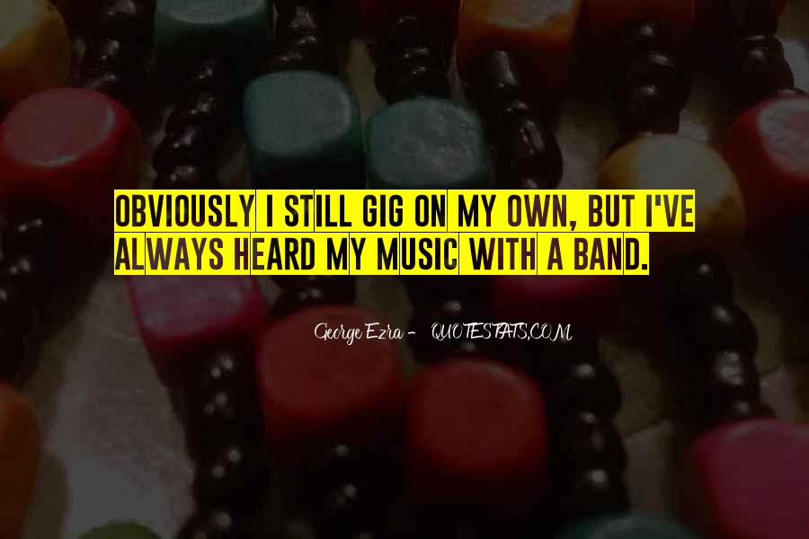 Quotes About Gigs #269824