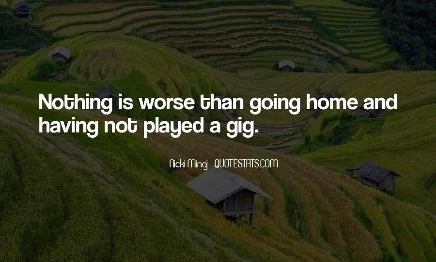 Quotes About Gigs #452723