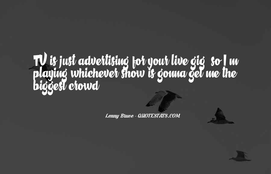 Quotes About Gigs #547343