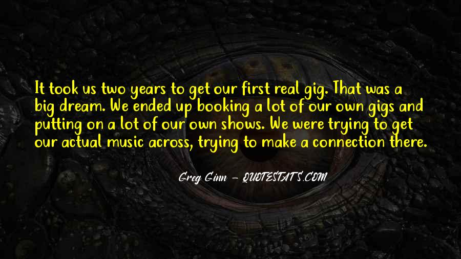 Quotes About Gigs #557840