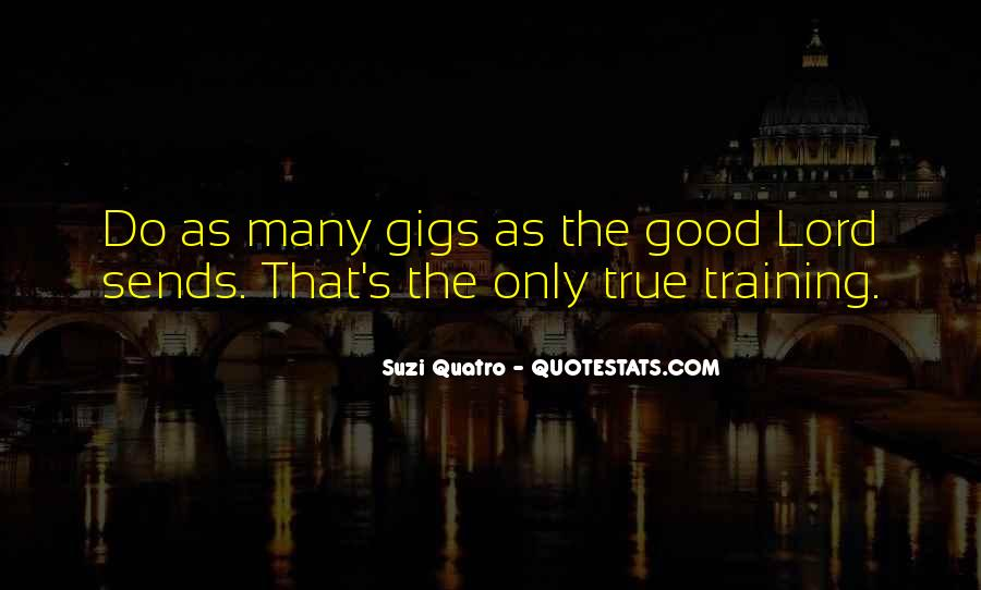 Quotes About Gigs #577870