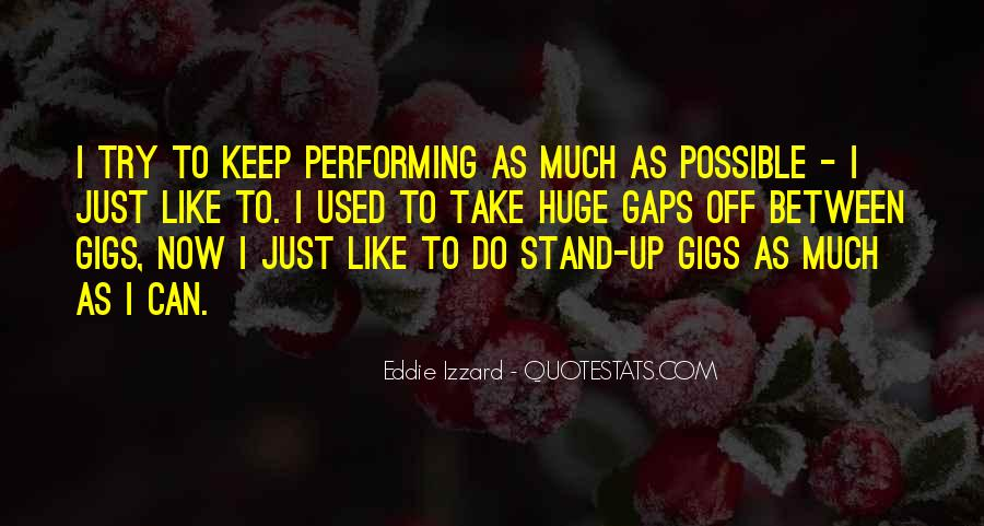 Quotes About Gigs #608972