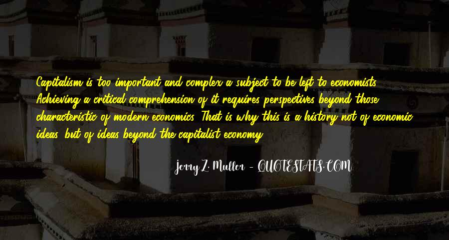 Quotes About Economics And Capitalism #1458631