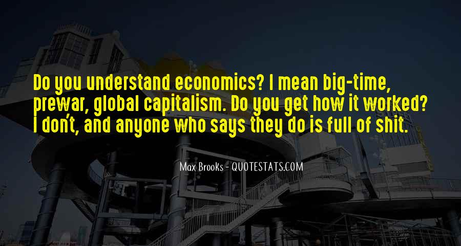 Quotes About Economics And Capitalism #1539801