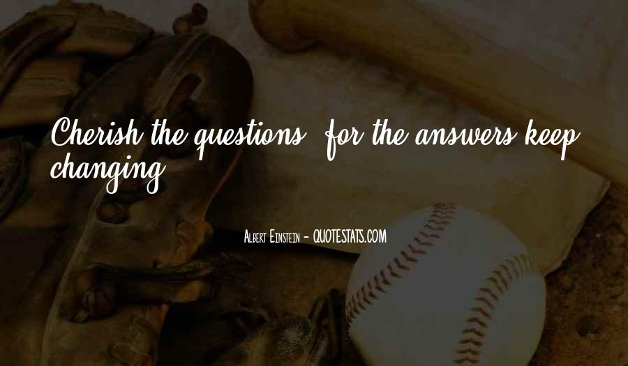 Quotes About Questions Einstein #1096002