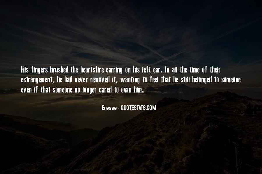 Quotes About He Never Cared #1157388