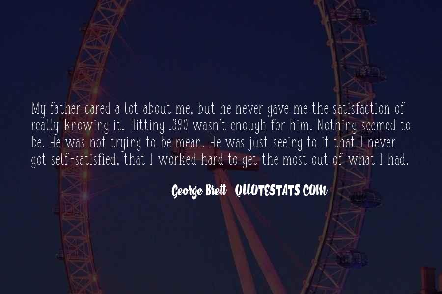 Quotes About He Never Cared #1349936