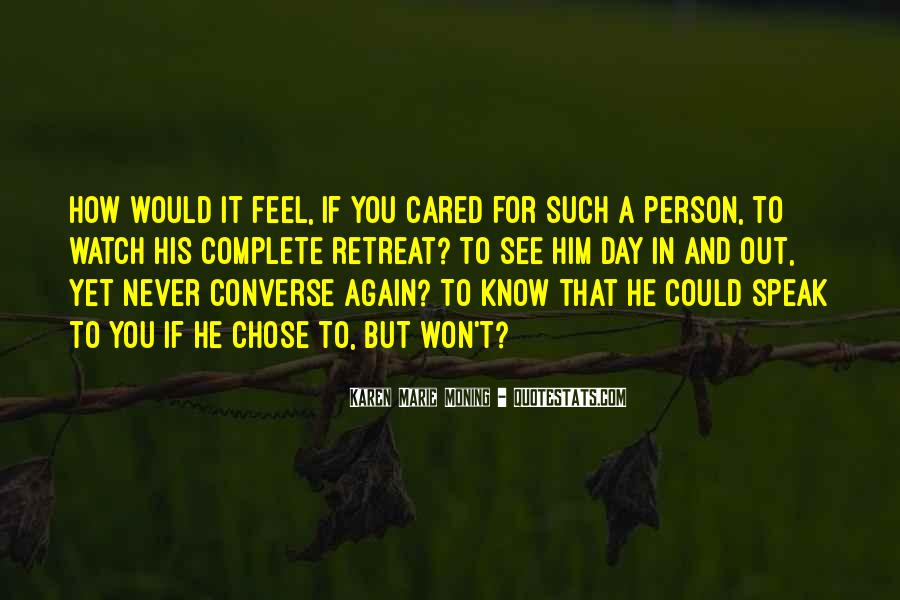 Quotes About He Never Cared #1828777