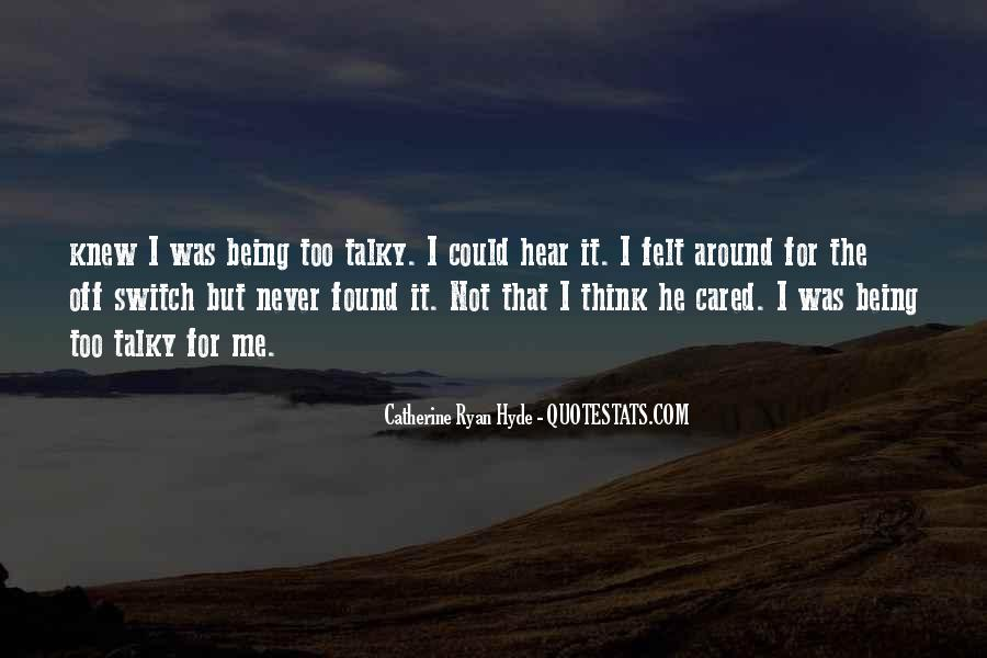 Quotes About He Never Cared #743098