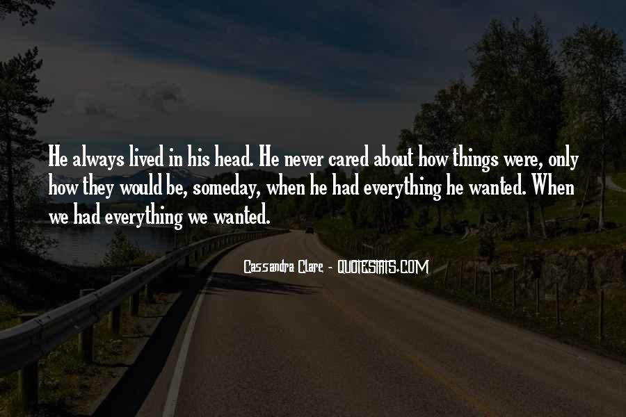 Quotes About He Never Cared #978398