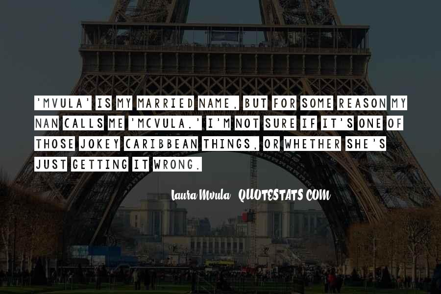 Quotes About Things That Went Wrong #59055