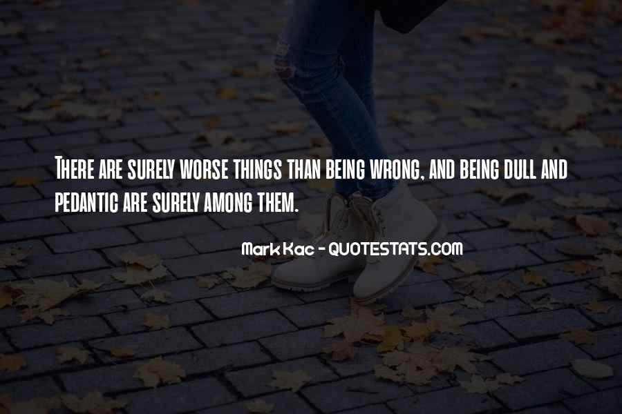 Quotes About Things That Went Wrong #92573