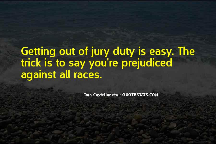 Quotes About Jury Duty #1671001