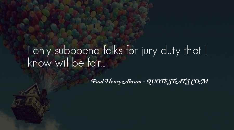 Quotes About Jury Duty #35248