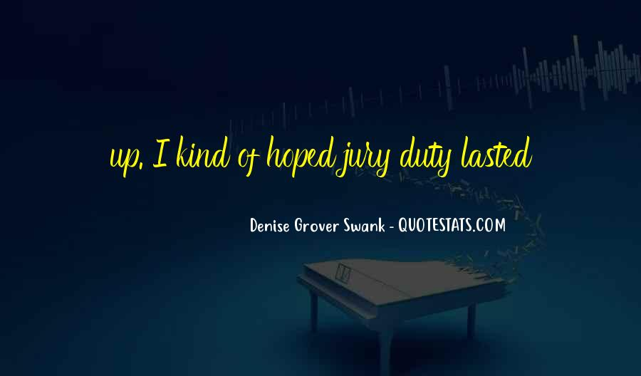 Quotes About Jury Duty #649891