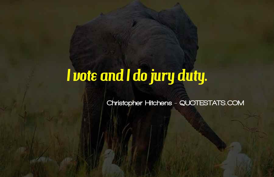 Quotes About Jury Duty #709367