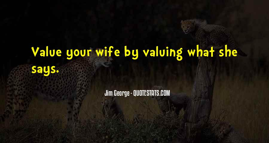 Quotes About Valuing Someone #549524