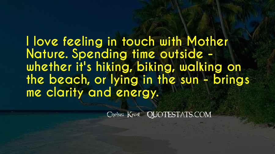 Quotes About Spending Time In Nature #128582