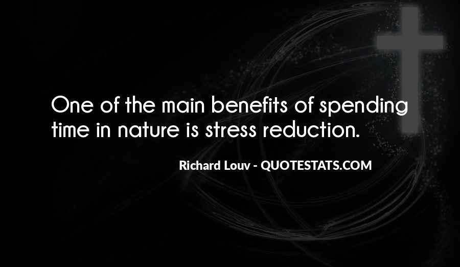 Quotes About Spending Time In Nature #1793263