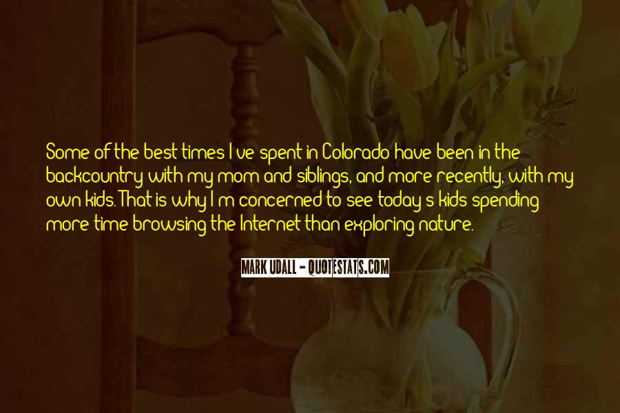 Quotes About Spending Time In Nature #637442