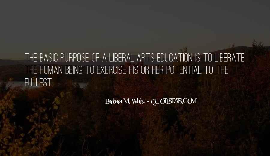 Quotes About Liberal Arts #1137875