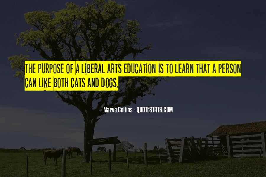 Quotes About Liberal Arts #1260762