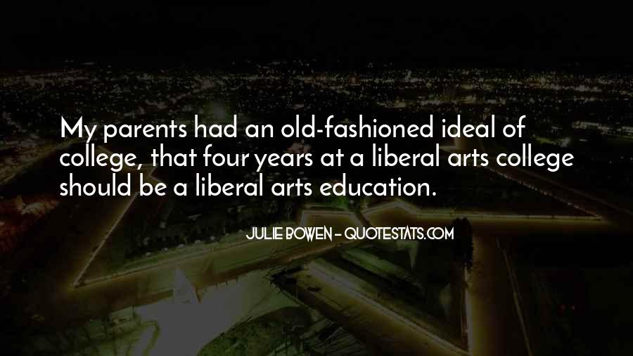 Quotes About Liberal Arts #135389