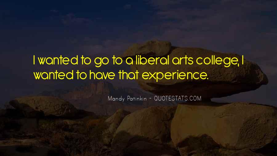 Quotes About Liberal Arts #1457348