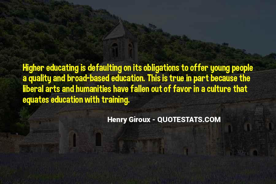 Quotes About Liberal Arts #1518370