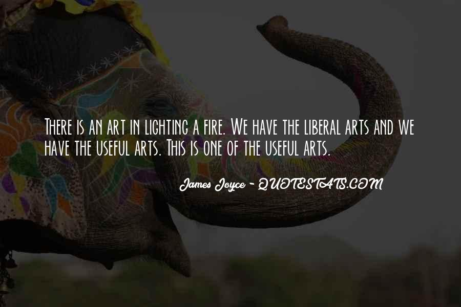 Quotes About Liberal Arts #269789