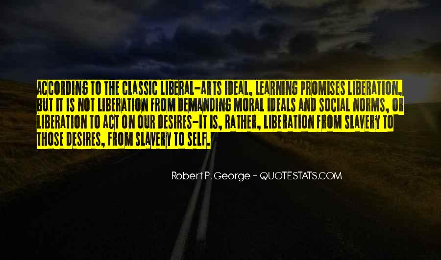 Quotes About Liberal Arts #283126