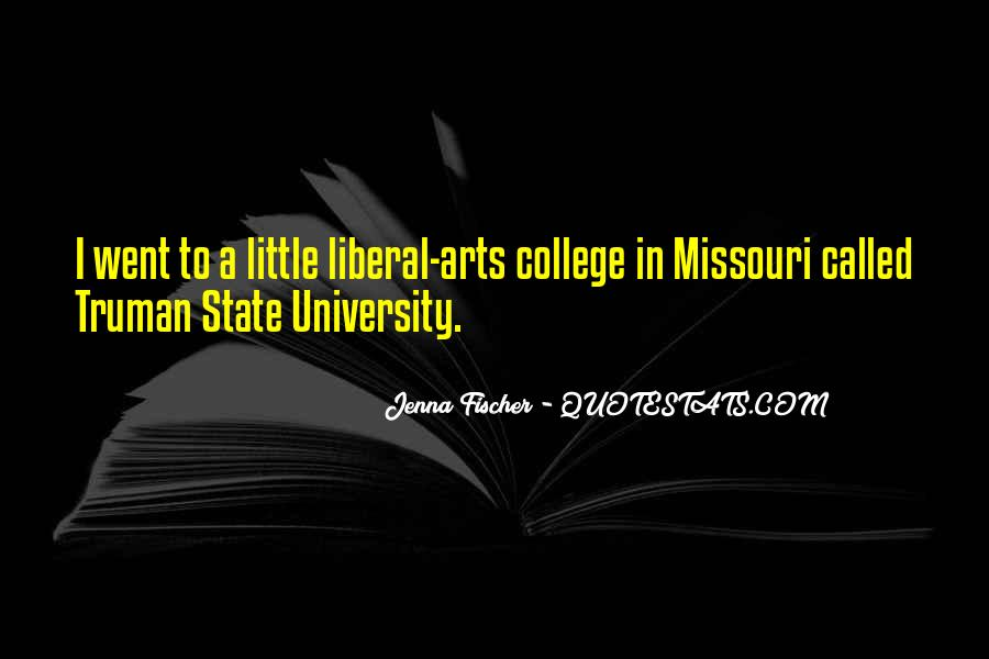 Quotes About Liberal Arts #360392