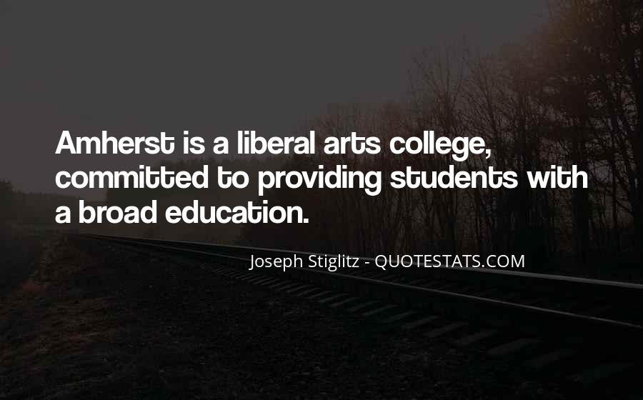 Quotes About Liberal Arts #394601