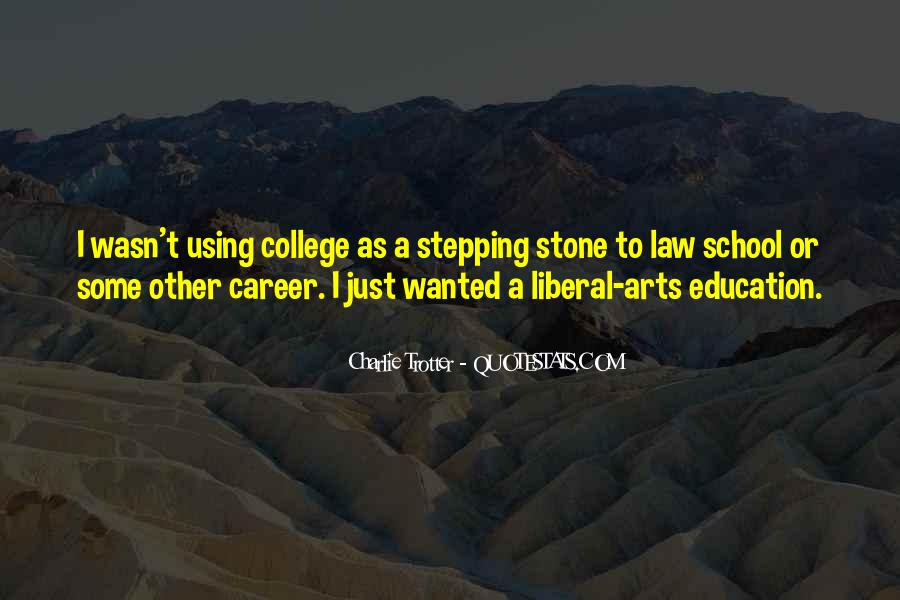 Quotes About Liberal Arts #647844