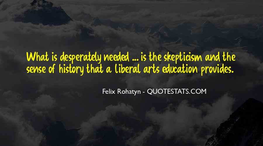 Quotes About Liberal Arts #947286