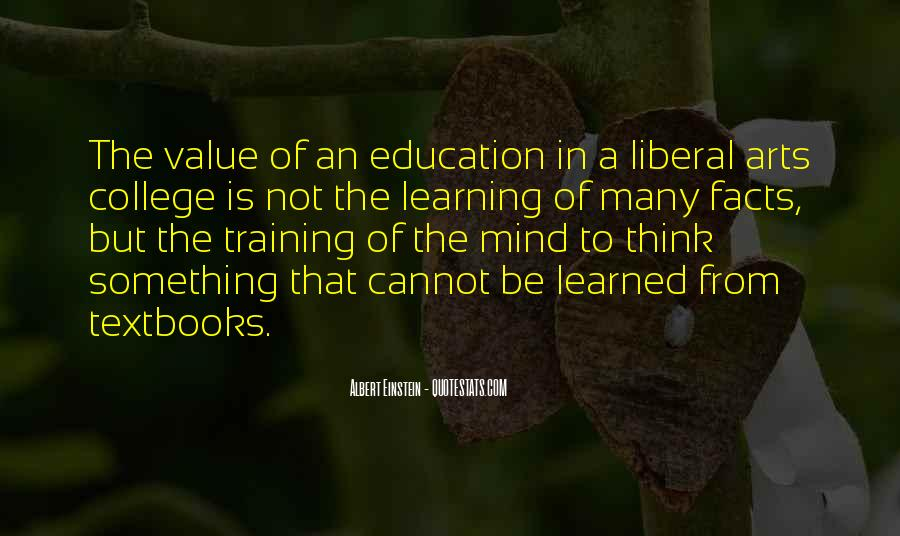 Quotes About Liberal Arts #951736