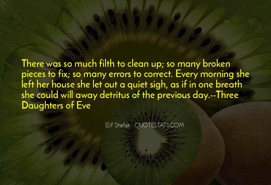 Quotes About Moving Out Of A House #1006320