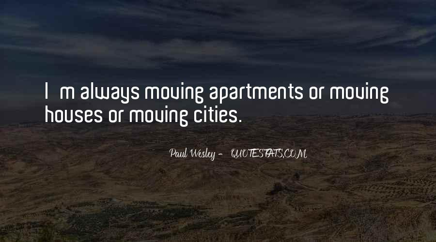 Quotes About Moving Out Of A House #201757