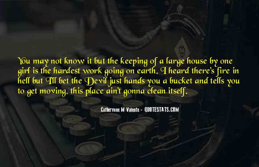 Quotes About Moving Out Of A House #507306
