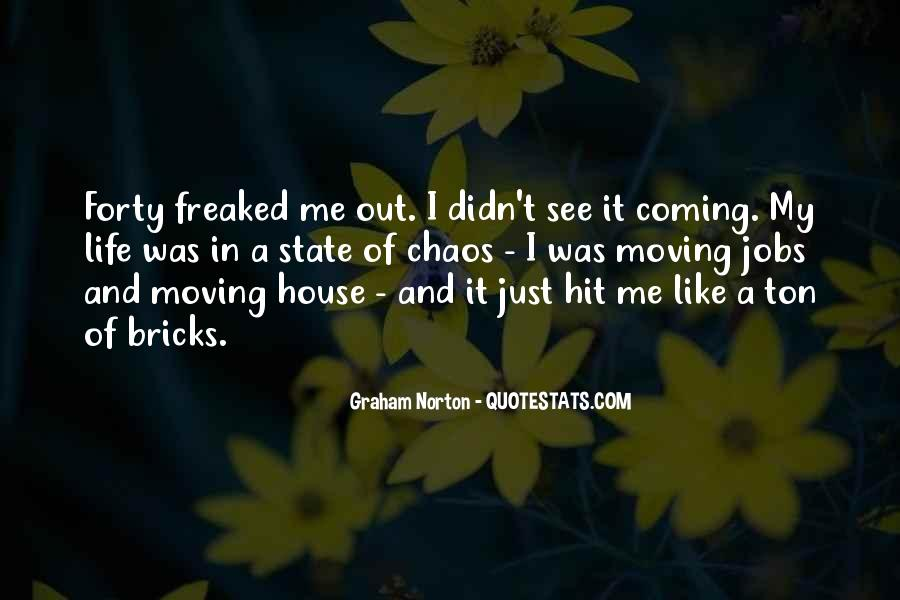 Quotes About Moving Out Of A House #624837