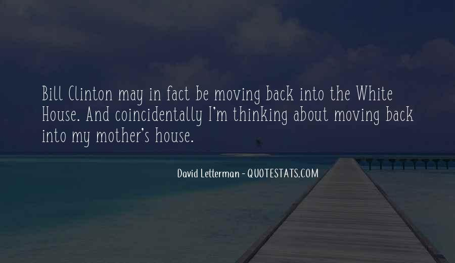 Quotes About Moving Out Of A House #887101