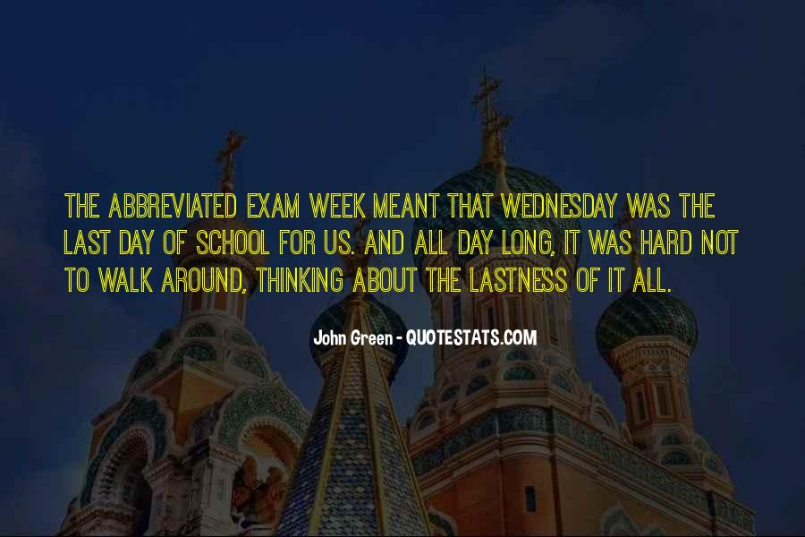 Quotes About Last Day Of Exam #332831