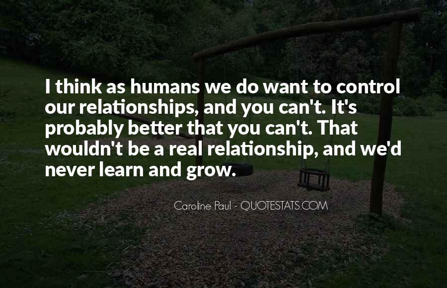 Quotes About Real Relationships #333539
