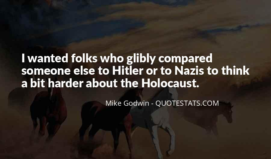 Quotes About The Holocaust Hitler #1645378