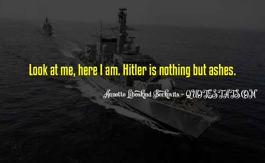 Quotes About The Holocaust Hitler #217511