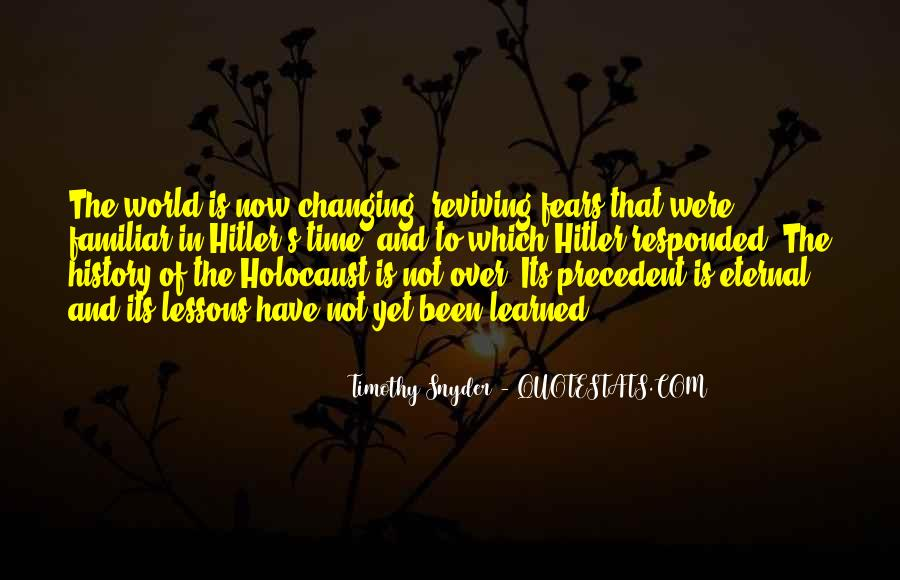 Quotes About The Holocaust Hitler #63633
