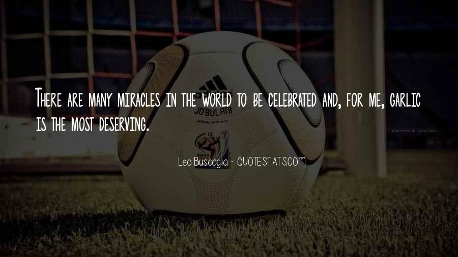 Quotes About Deserving The World #1585898
