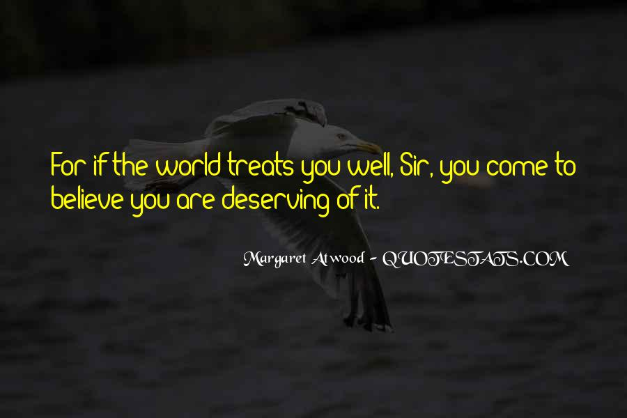 Quotes About Deserving The World #591857