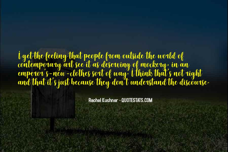 Quotes About Deserving The World #702931